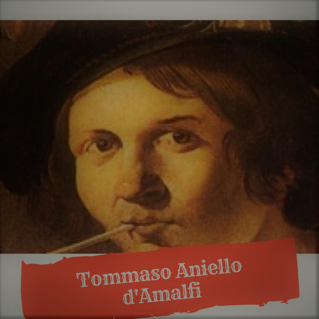 Tommaso Aniello d'Amalfi